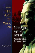 Sun Tzu's Art of War Plus Strategy Against Terror
