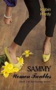 Sammy: Women Troubles