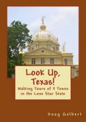 Look Up, Texas!