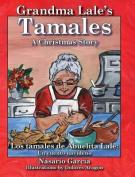 Grandma Lale's Tamales