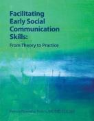 Facilitating Early Social Communication Skills