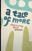A Tale of More