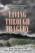 Living Through Tragedy