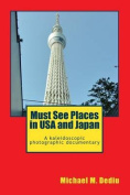 Must See Places in USA and Japan