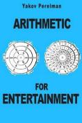 Arithmetic for Entertainment
