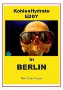 Kohlenhydrate Eddy in Berlin