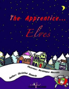 The Apprentice... Elves