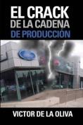 El Crack de La Cadena de Produccion [Spanish]