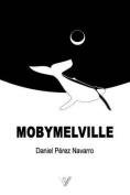 Mobymelville [Spanish]