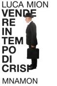 Vendere in Tempo Di Crisi [ITA]