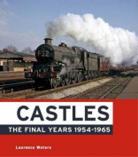 Castles: The Final Years