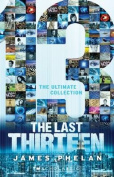 The Last Thirteen - the Ultimate Collection