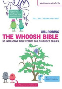 The Whoosh Bible