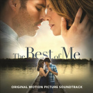 The  Best of Me [Original Motion Picture Soundtrack]