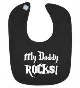 'My Daddy Rocks!' funny cute unisex baby feeding bib