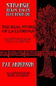 The Real Story of La Llorona