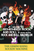 Book Six: Do You Remember Rock and Roll & Book Seven