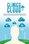 Clinics in the Cloud