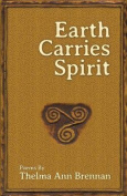 Earth Carries Spirit