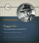 Dragnet, Vol. 1  [Audio]