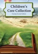 Children's Core Collection