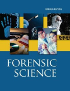 Forensic Science, Second Edition