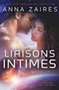 Liaisons Intimes (Les Chroniques Krinar [FRE]