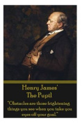 Henry James' the Pupil