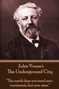 Jules Verne's the Underground City