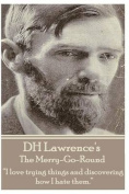 D.H. Lawrence - The Merry-Go-Round