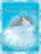 My Treasury of Traditional Princess Fairy Tales