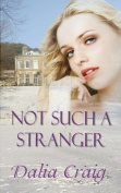 Not Such a Stranger