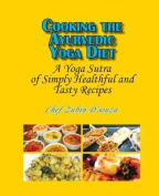 Cooking the Ayurvedic Yoga Diet