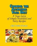 Cooking the Ayurvedic Yoga Diet