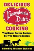Delicious Pennsylvania Dutch Cooking