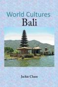 World Cultures: Bali