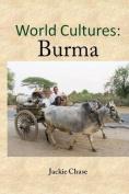 World Cultures: Burma