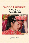 World Cultures: China