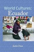 World Cultures: Ecuador