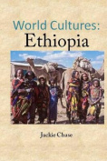 World Cutlures: Ethiopia