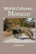 World Cultures: Morocco