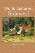 World Cultures: Sulawesi