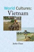 World Cultures: Vietnam
