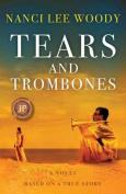 Tears and Trombones