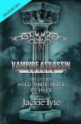 Vampire Assassin League, Aegean Sea