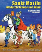 Sankt Martin Ritt Durch Schnee Und Wind - Die 25 Schonsten Laternenlieder [GER]