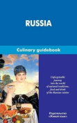 Russia. Culinary Guidebook
