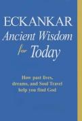 Eckankar-Ancient Wisdom for Today