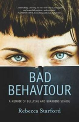 Bad Behaviour: A Memoir of Bullying and Boarding School