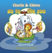 Charlie & Chippo Go to the Zoo